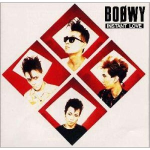 BOOWY 2nd Album : INSTANT LOVE