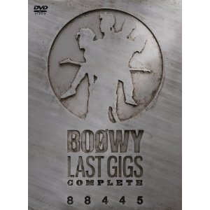 BOOWY : LAST GIGS COMPLETE [DVD](2008)