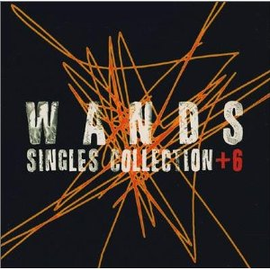 WANDS : SINGLES COLLECTION +6 (1996)
